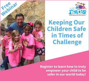 Free Webinar: Keeping Our Children Safe in Times of Challenge